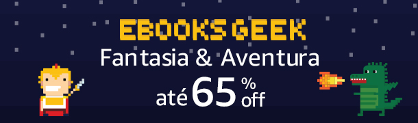 eBooks Geek: Fantasia e Aventura até 65% off