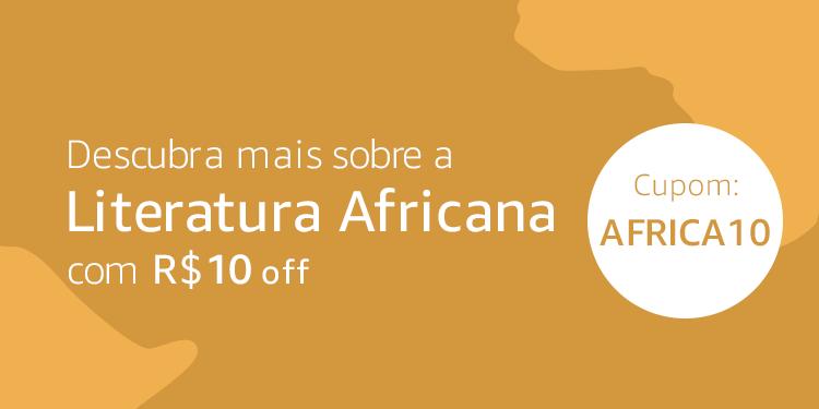 Literatura Africana: cupom de R$10