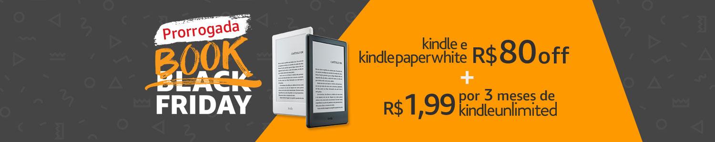 Kindle e Kindle Paperwhite R$80 OFF + Kindle Unlimited