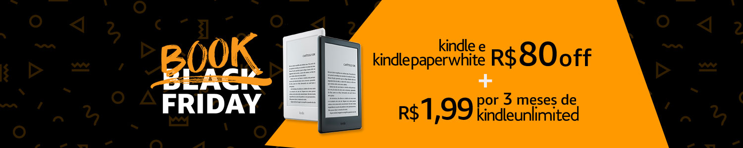 Kindle e Kindle Paperwhite R$80 OFF + Kindle Unlimited
