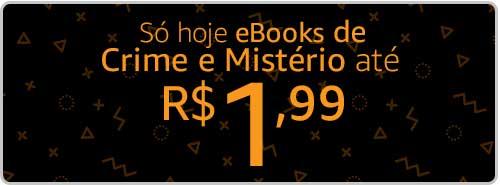 Só hoje eBooks até R$ 1,99