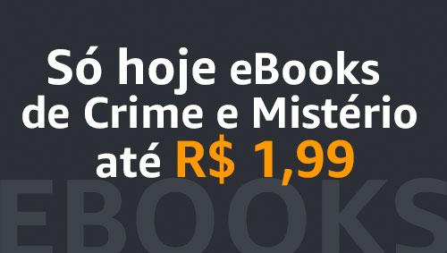Especial eBooks de Crime e Mistério até R$1.99