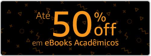Até 50% em eBooks Acadêmicos