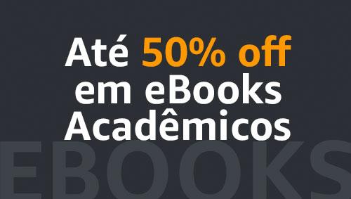 Até 50% off em eBooks acadêmicos