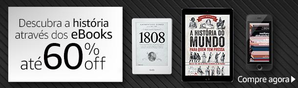 Descubra a história através dos eBooks até 60$ off
