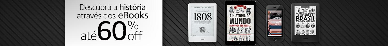 Descubra a história através dos eBooks até 60% off.