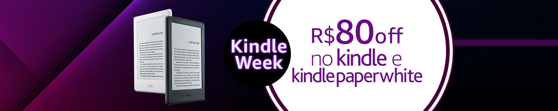 R$80 OFF no Kindle e Kindle Paperwhite