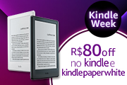 Kindle Week: R$80 off no Kindle e Kindle Paperwhite