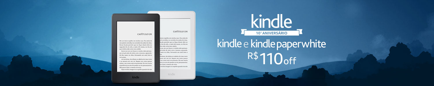 R$110 OFF no Kindle e Kindle Paperwhite