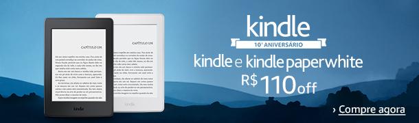 Kindle e Kindle Paperwhite R$110 off