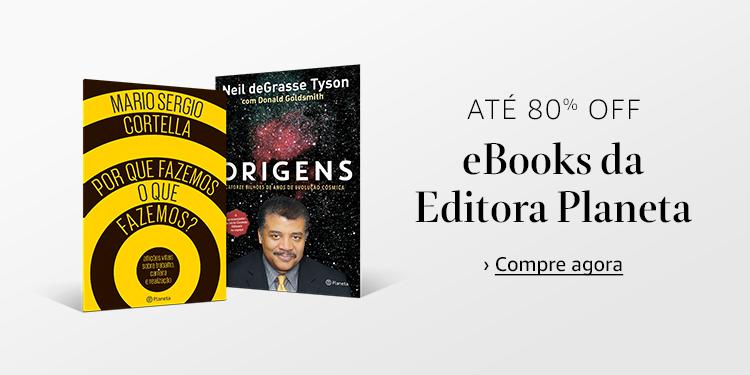 Até 80% off: eBooks da Editora Planeta