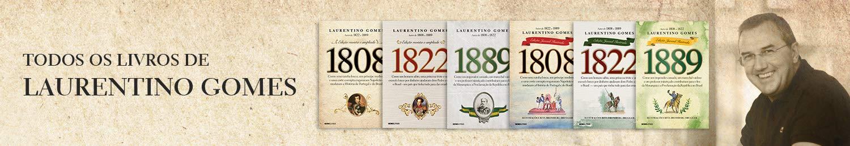Todos os livros de Laurentino Gomes