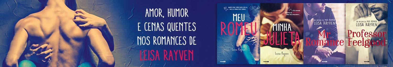 Amor, humor e cenas quentes nos romances de Leisa Rayven