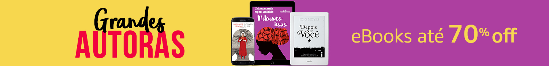 Grandes Autoras: eBooks até 70% off. Compre agora