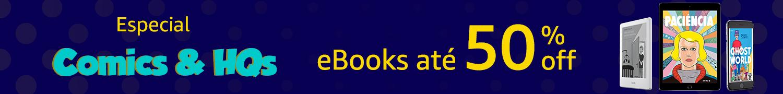 Especial Comics e HQs eBooks até 50% off