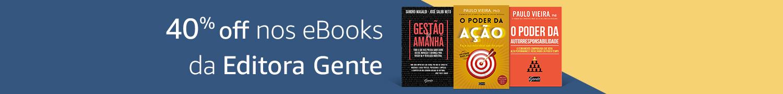 40% off nos eBooks da Editora Gente
