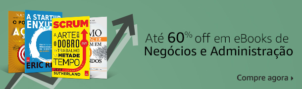 Até 60% off em eBooks de Negócios e Administração  Compre agora