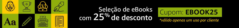 Seleção de eBooks com 25% de desconto Cupom Brasil2018