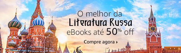 O melhor da Literatura Russa eBooks até 50% off compre agora