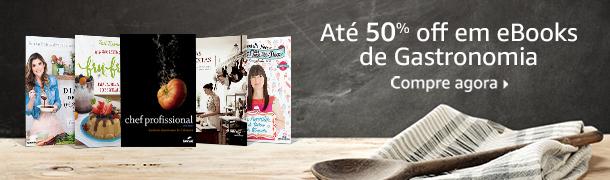 Até 50% off em eBooks de Gastronomia Compre agora