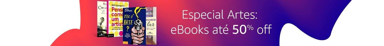Especial Artes: eBooks até 50% off Compre agora