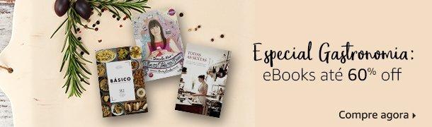 Especial Gastronomia: eBooks até 60% off