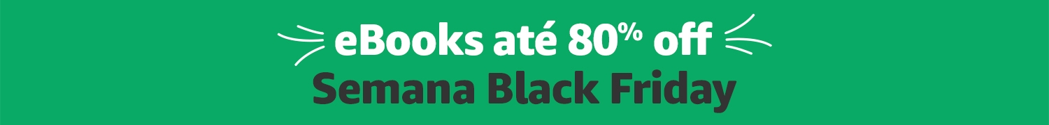eBooks até 80% off. Semana Black Friday.