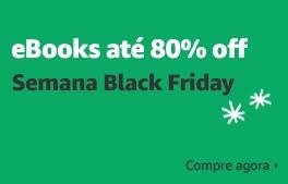 eBooks até 80% off: Semana Black Friday
