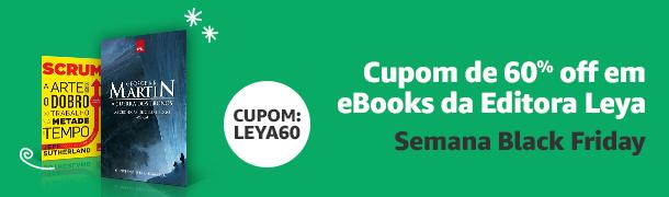 Cupom de 60% off em eBooks da Editora Leya. Semana Black Friday.