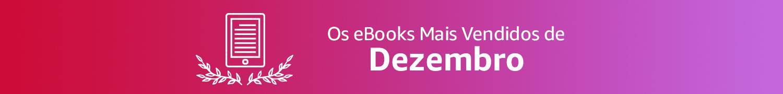 Os eBooks Mais Vendidos de Dezembro