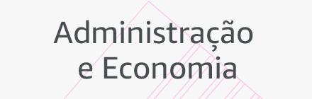 Administração e Economia