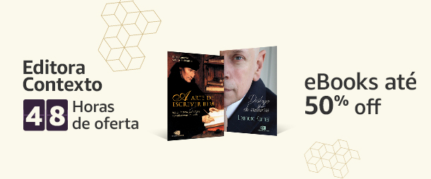 Editora Contexto: 48h de oferta. eBooks até 50% off.