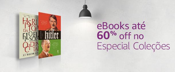 eBooks até 60% off no Especial Coleções