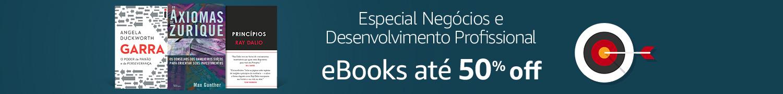 Especial Negócios e Desenvolvimento Profissional: eBooks até 50% off