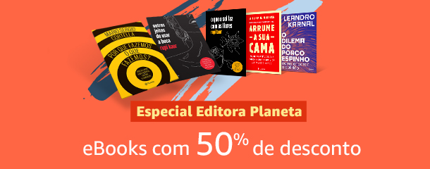 Especial Editora Planeta: eBooks com 50% de desconto