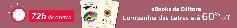 72h de oferta - eBooks da Editora Cia. das Letras até 60% off