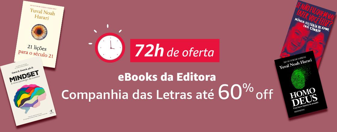 72h de oferta - eBooks da Editora Cia das Letras até 60% off