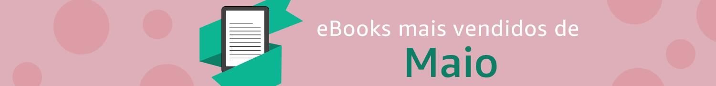 Os eBooks Mais Vendidos de Maio
