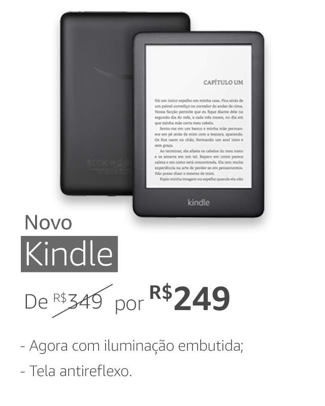 Novo Kindle. De R$349 por R$249