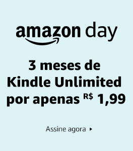 3 meses de Kindle Unlimited por R$ 1,99