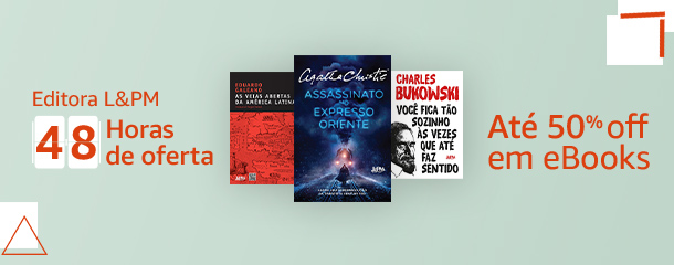 48h de ofertas Editora L&PM: eBooks até 50% off