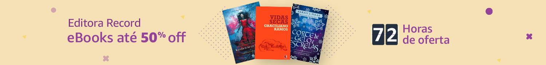 eBooks até 50% off nas 72h de Ofertas Editora Record