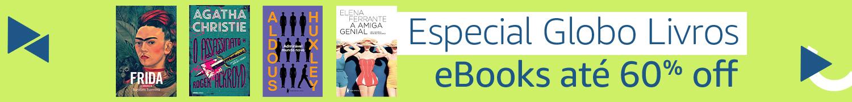 Especial Globo Livros: eBooks com 60% off