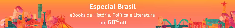 Especial Brasil: eBooks de História, Política e Literatura até 60% off