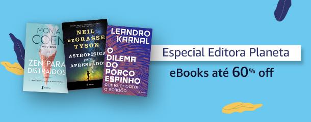 Especial Editora Planeta: eBooks até 60% off