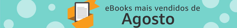 eBooks mais vendidos de Agosto