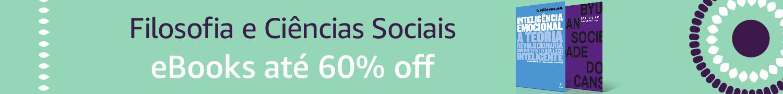 eBooks de Filosofia e Ciências Sociais até 60% off
