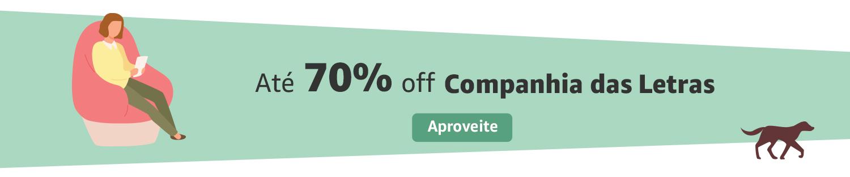 Até 70% off em eBooks Companhia das Letras
