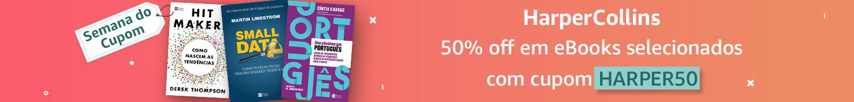 Semana do Cupom: 50% off em eBooks selecionados com o cupom HARPER50