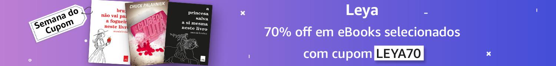 Semana do Cupom: 70% off em eBooks selecionados com o cupom LEYA70